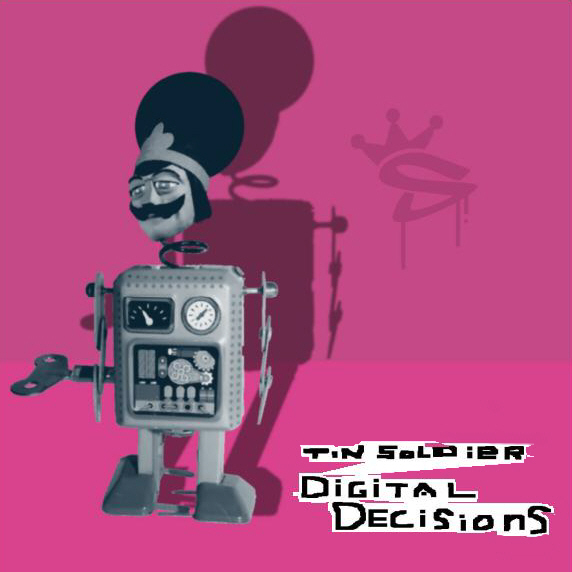 Cover Tin Soldier - Digital Decisions